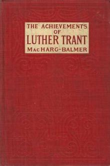The Achievements of Luther Trant by Edwin Balmer