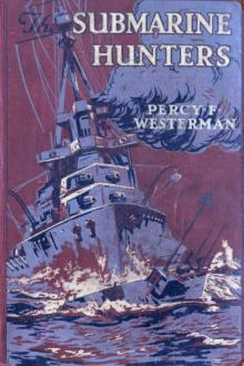 The Submarine Hunters by Percy F. Westerman