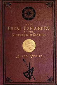 Celebrated Travels and Travellers by Jules Verne