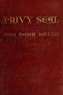 Privy Seal by Ford Madox Ford
