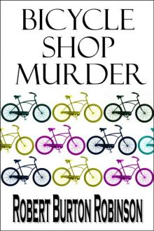 Bicycle Shop Murder by Robert Burton Robinson