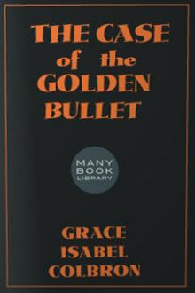 The Case of the Golden Bullet by Auguste Groner