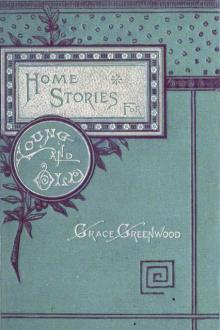 Stories and Legends of Travel and History, for Children by Grace Greenwood