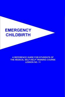 Emergency Childbirth by United States. Office of Civil Defense, United States. Public Health Service