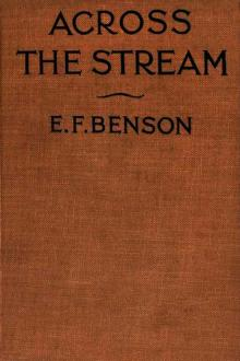 Across the Stream by E. F. Benson