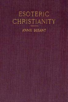 Esoteric Christianity by Annie Besant