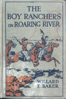 The Boy Ranchers on Roaring River by Willard F. Baker