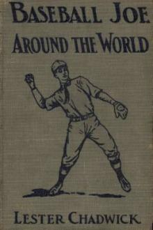 Baseball Joe Around the World by Lester Chadwick