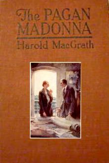 The Pagan Madonna by Harold MacGrath