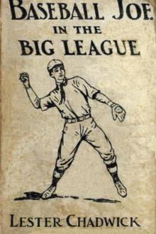 Baseball Joe in the Big League by Lester Chadwick