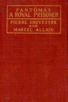 A Royal Prisoner by Marcel Allain, Pierre Souvestre