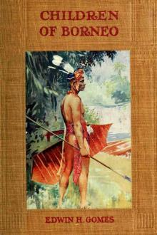 Children of Borneo by Edwin Herbert Gomes