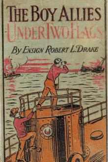 The Boy Allies Under Two Flags by Robert L. Drake