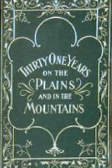 Thirty-One Years on the Plains and In the Mountains by William F. Drannan