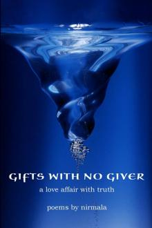 Gifts with No Giver by Daniel Erway