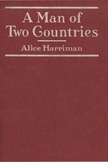 A Man of Two Countries by Alice Harriman