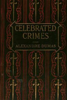 The Complete Celebrated Crimes by Alexandre Dumas