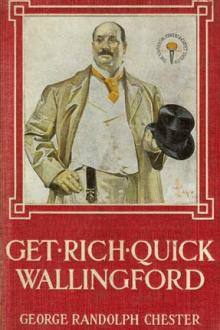 Get-Rich-Quick Wallingford by George Randolph Chester