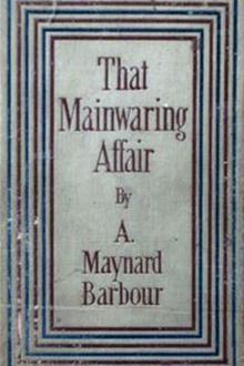 That Mainwaring Affair by A. Maynard Barbour