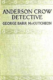 Anderson Crow, Detective by George Barr McCutcheon