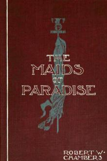 The Maids of Paradise by Robert W. Chambers