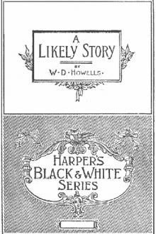 A Likely Story by William Dean Howells