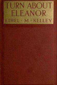Turn About Eleanor by Ethel M. Kelley
