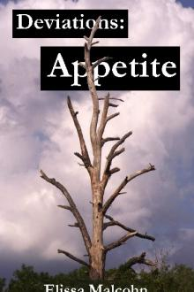 Deviations: Appetite by Elissa Malcohn