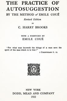 The Practice of Autosuggestion by Cyrus Harry Brooks
