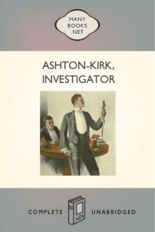 Ashton-Kirk, Investigator