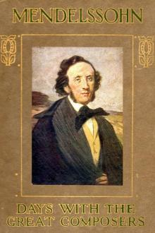 A Day with Felix Mendelssohn Bartholdy