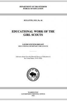 Educational Work of the Girl Scouts by Louise Stevens Bryant