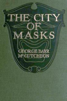 The City of Masks by George Barr McCutcheon
