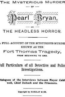 The Mysterious Murder of Pearl Bryan by Unknown