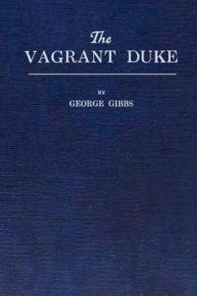 The Vagrant Duke by George Gibbs