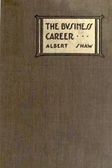 The Business Career in its Public Relations by Albert Shaw