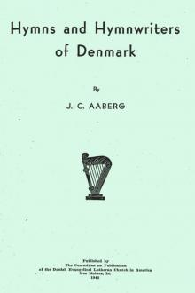 Hymns and Hymnwriters of Denmark by Jens Christian Aaberg