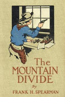 The Mountain Divide by Frank H. Spearman