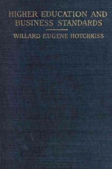 Higher Education and Business Standards by Willard E. Hotchkiss