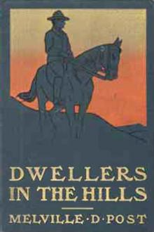 Dwellers in the Hills by Melville Davisson Post