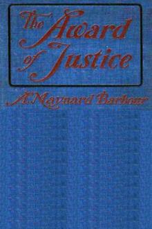 The Award of Justice by A. Maynard Barbour