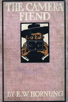The Camera Fiend by E. W. Hornung