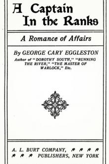 A Captain in the Ranks by George Cary Eggleston