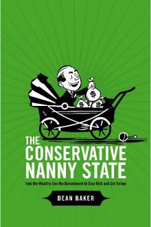 The Conservative Nanny State by Dean Baker