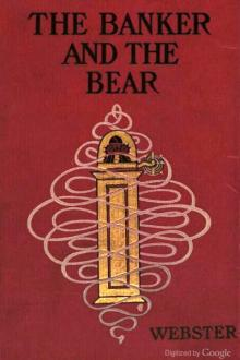 The Banker and the Bear by Henry Kitchell Webster