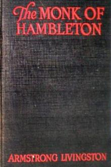 The Monk of Hambleton by Armstrong Livingston