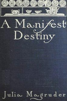 A Manifest Destiny by Julia Magruder - Free eBook
