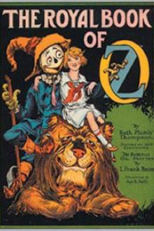 The Royal Book of Oz by Ruth Plumly Thompson, Lyman Frank Baum