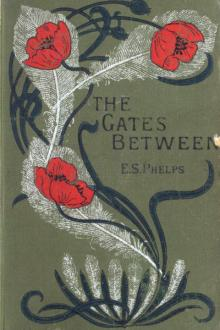 The Gates Between by Elizabeth Stuart Phelps