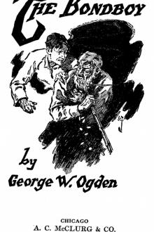 The Bondboy by George W. Ogden